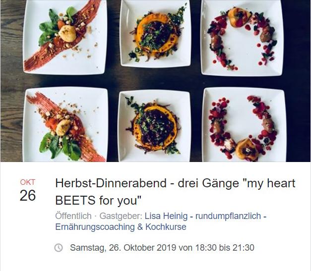 "HERBST-DINNERABEND - drei Gänge Menü ""my heart BEETS for you"""