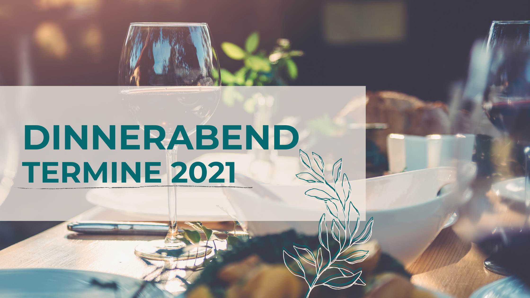 Dinnerabend Termine 2021